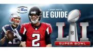 Super Bowl 51: Le Guide Complet